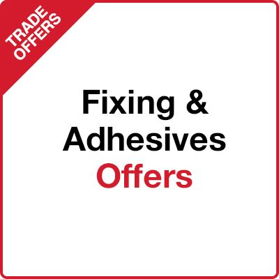 Fixing & Adhesives Offers